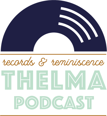 Thelma Podcast